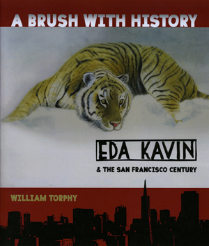 A Brush with History: Eda Kavin & the San Francisco Century