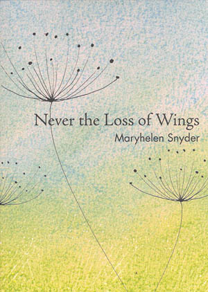 Never the Loss of Wings