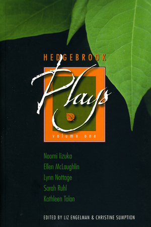 Hedgebrook Plays, Volume One