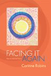 FACING IT AGAIN: NEW AND SELECTED POEMS