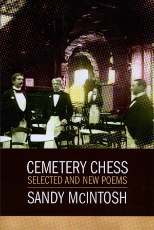 Cemetery Chess: Selected and New Poems