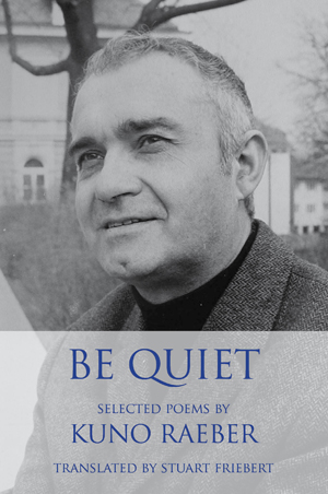 Be Quiet: Selected Poems