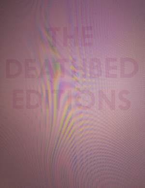 The Deathbed Editions