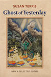 Ghost of Yesterday: New and Selected Poems