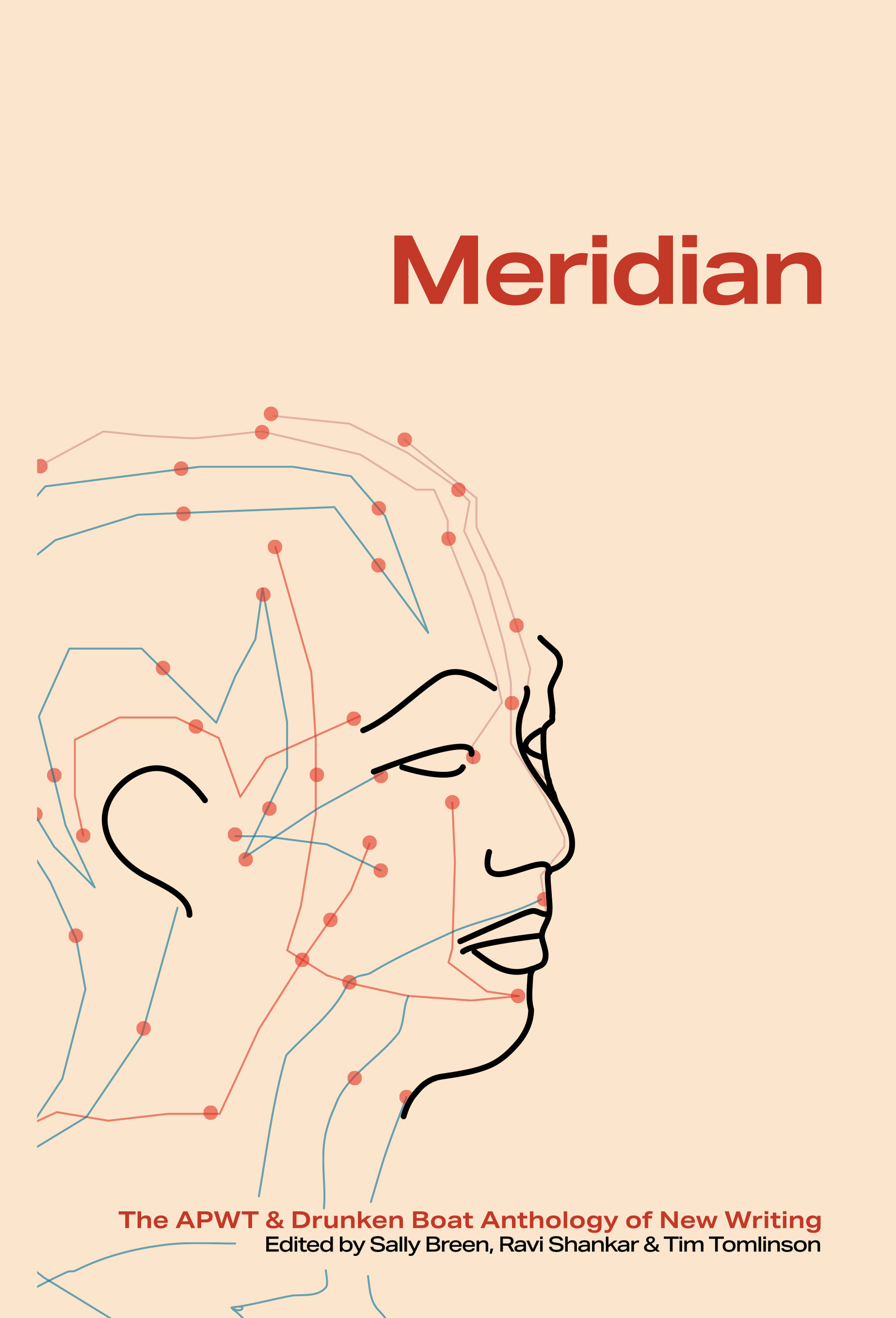 Meridian: The APWT Drunken Boat Anthology of New Writing
