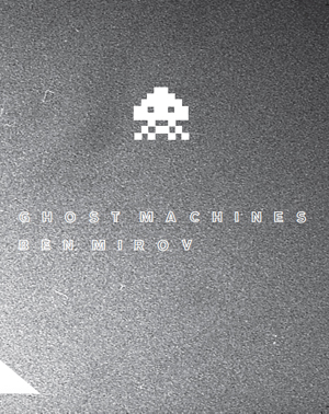 ghost machines