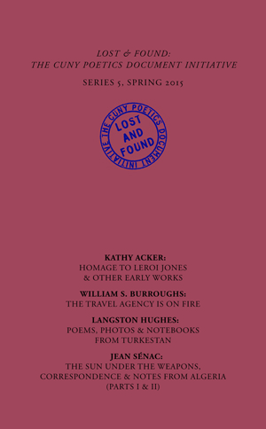 lost & found series v | kathy acker, william s. burroughs, langston hughes, jean sénac | graduate center cuny