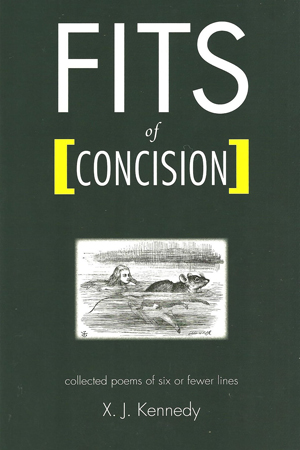 Fits of Concision: Collected Poems of Six or Fewer Lines