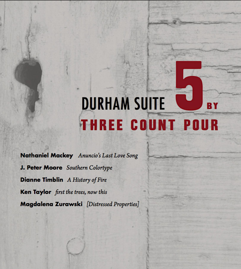 Durham Suite: 5 by Three Count Pour