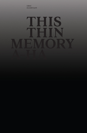 This Thin Memory A-ha