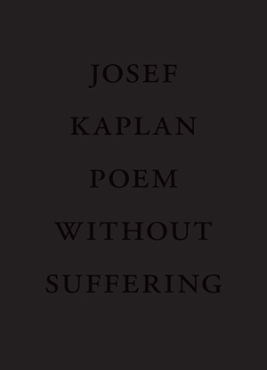 Poem Without Suffering