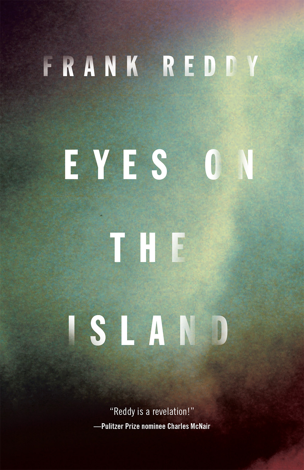 Eyes on the Island