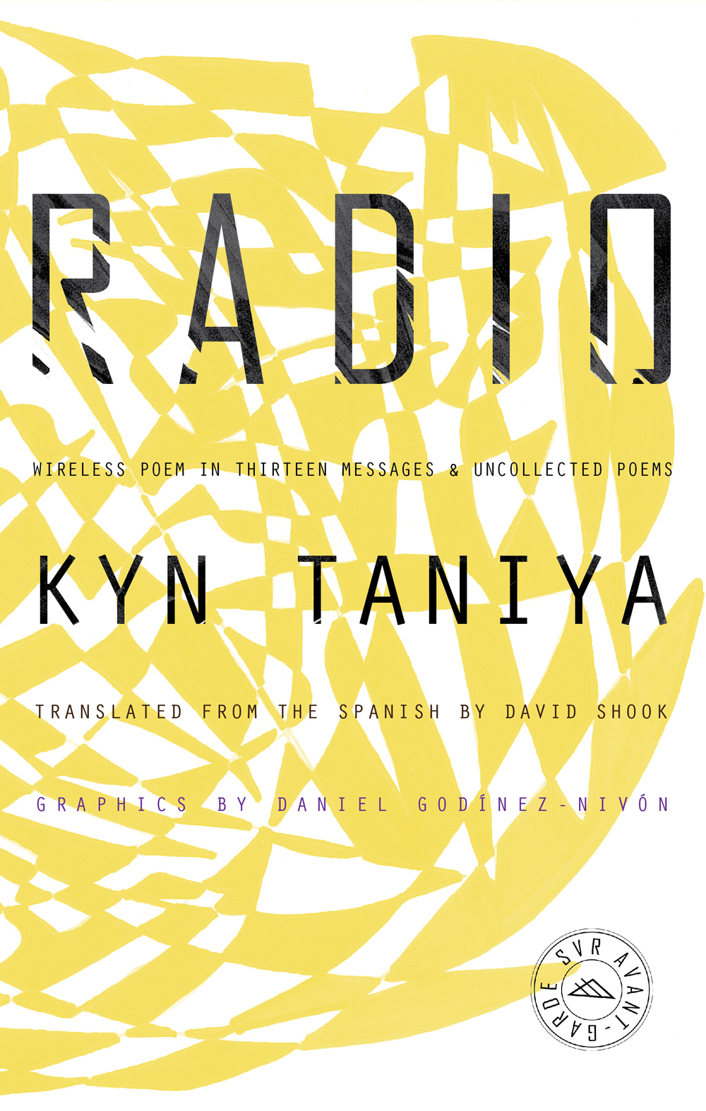 Radio: Wireless Poem in Thirteen Messages & Uncollected Poems