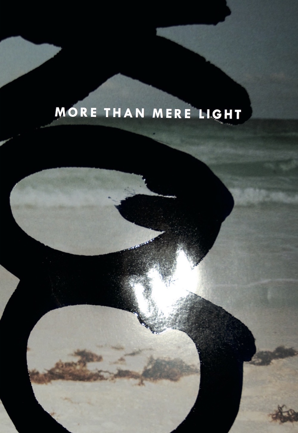 More Than Mere Light