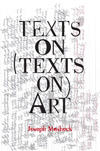 Texts on (Texts on) Art