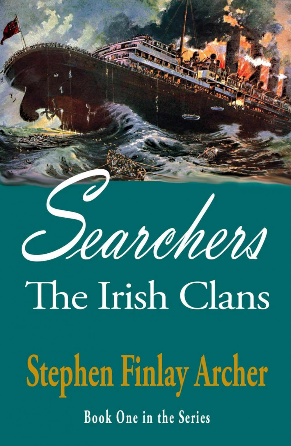 The Irish Clans, Book One: Searchers