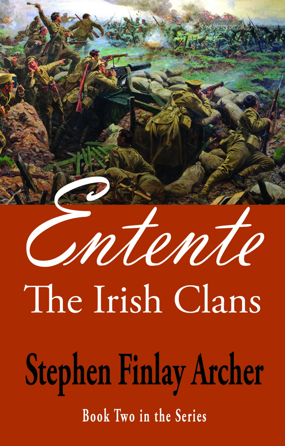 The Irish Clans, Book Two: Entente