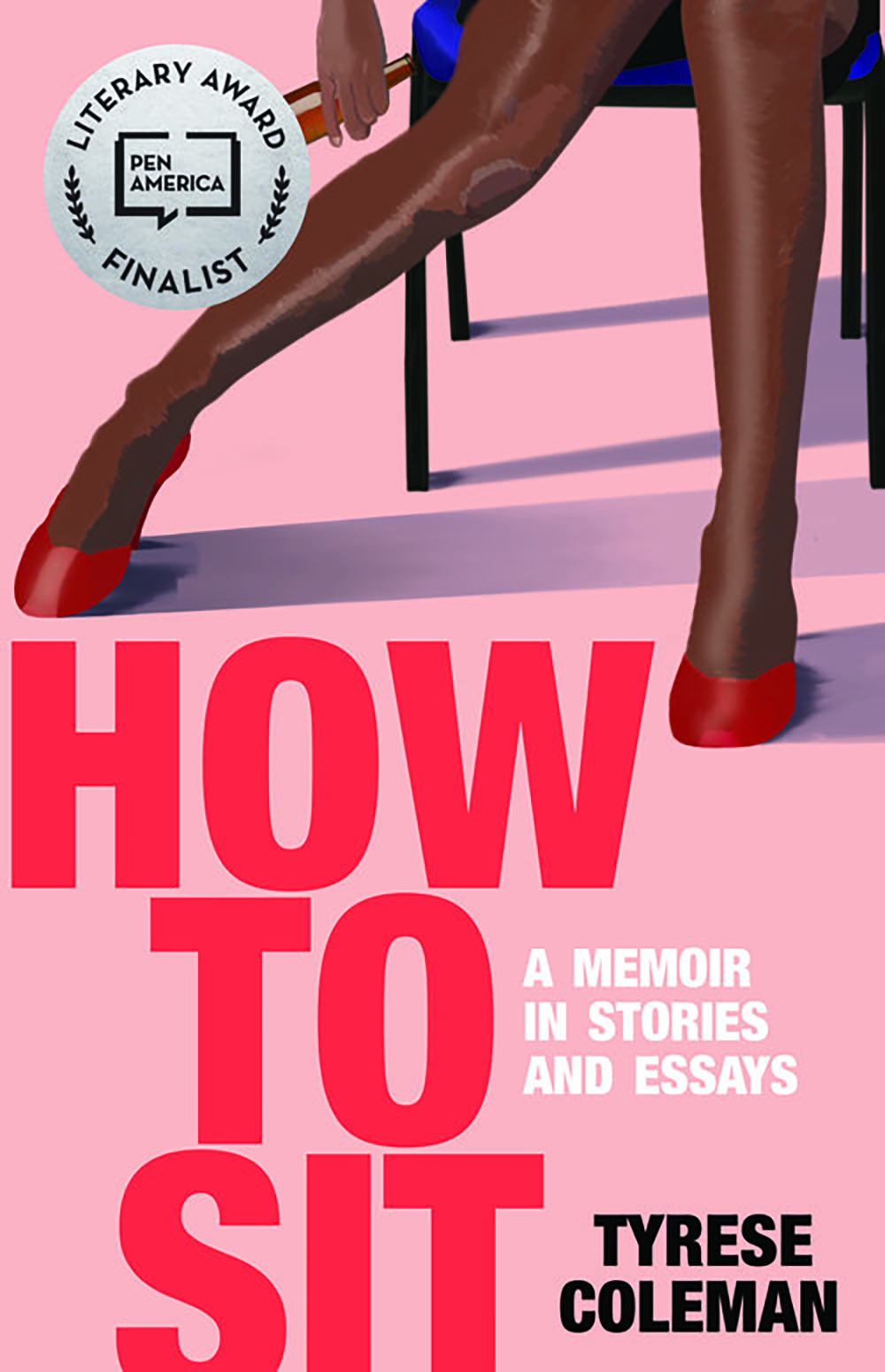 How to Sit: A Memoir in Stories and Essays