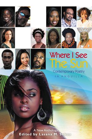 Where I See The Sun – Contemporary Poetry in Anguilla