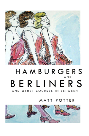 Hamburgers and Berliners and other courses in between