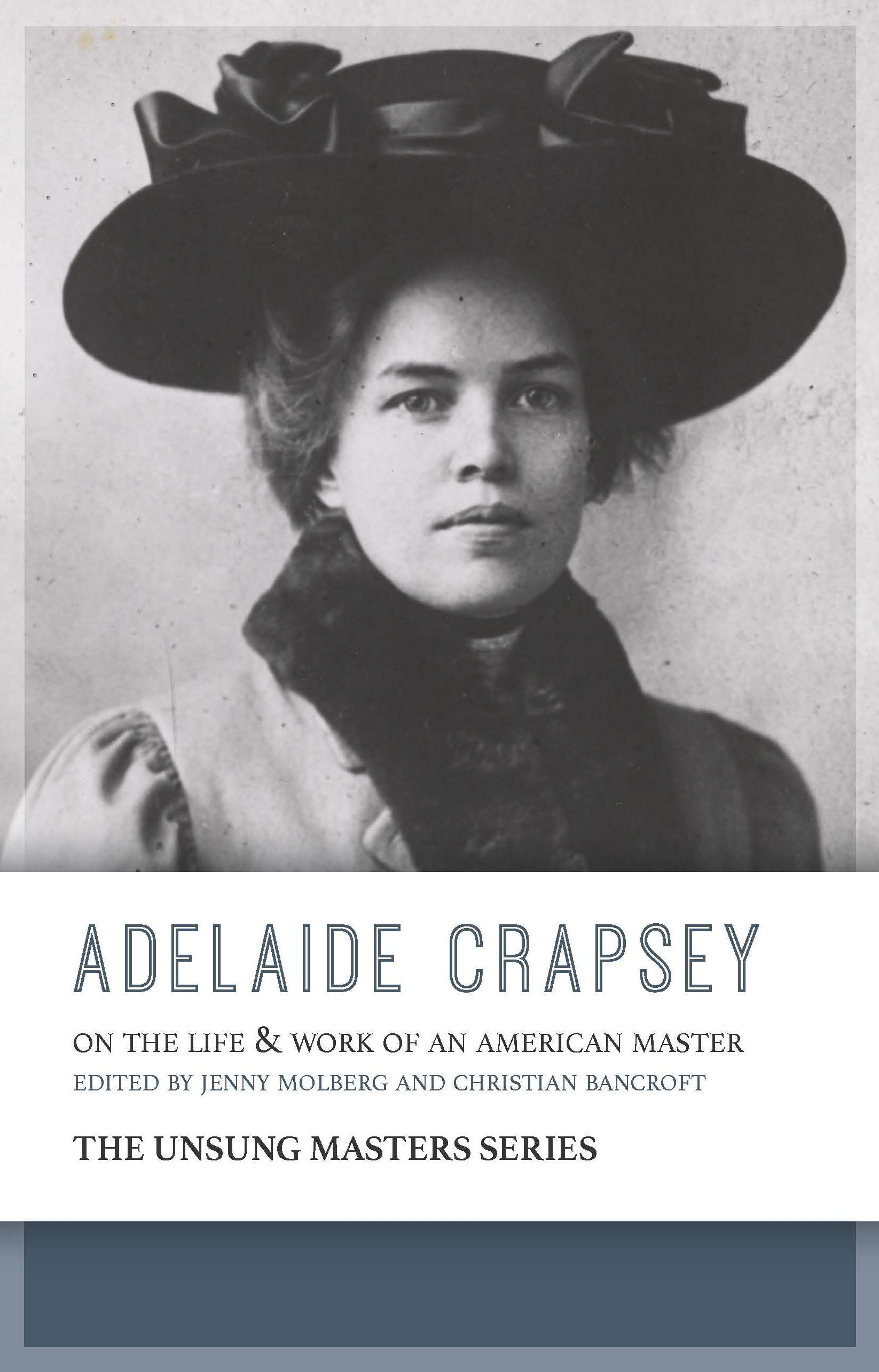 Adelaide Crapsey: On the Life and Work of an American Master