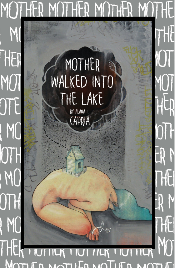 Mother Walked Into the Lake