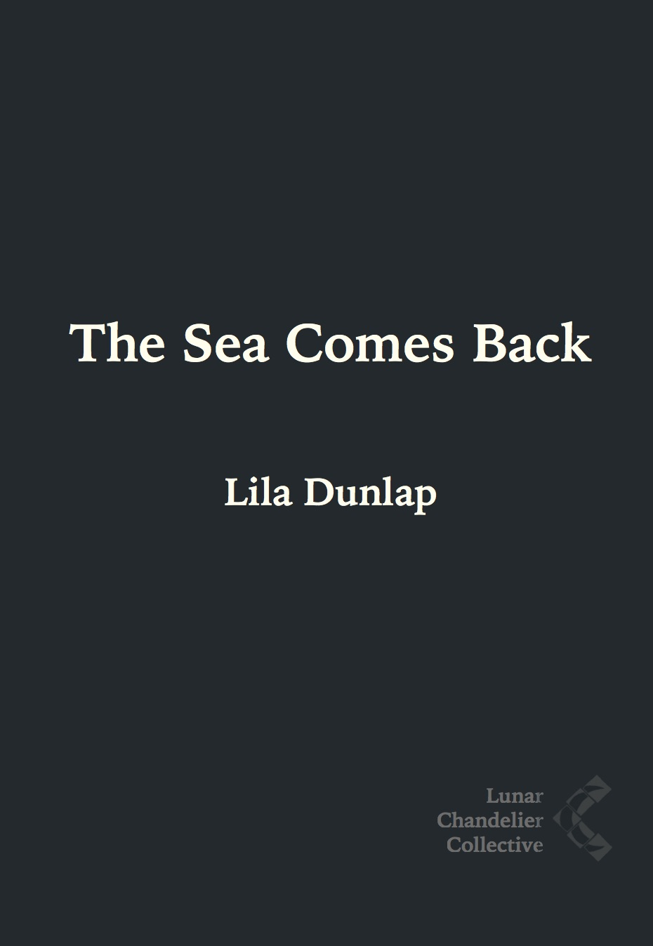 The Sea Comes Back