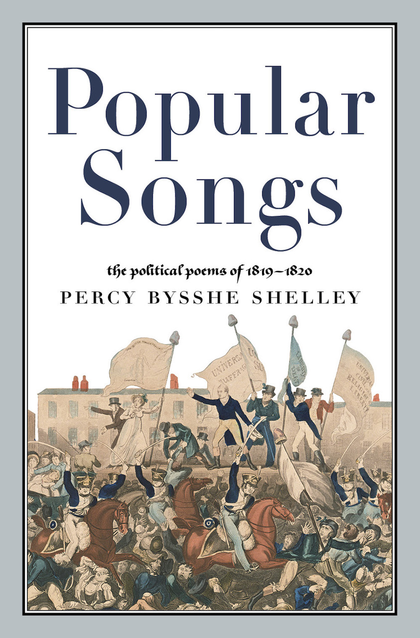 Popular Songs: The Political Poems of 1819-1820