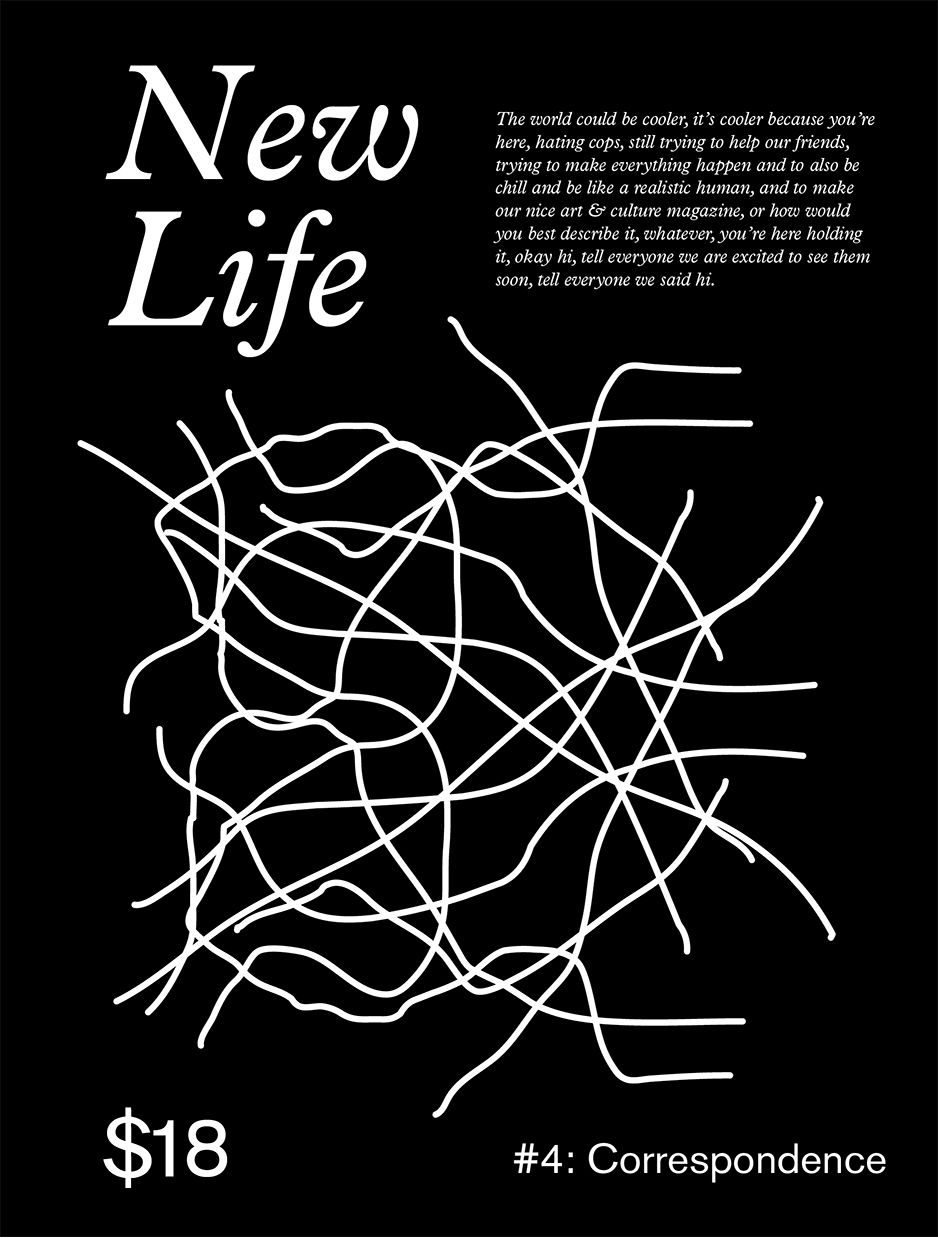 New Life Quarterly Issue 4: Correspondence