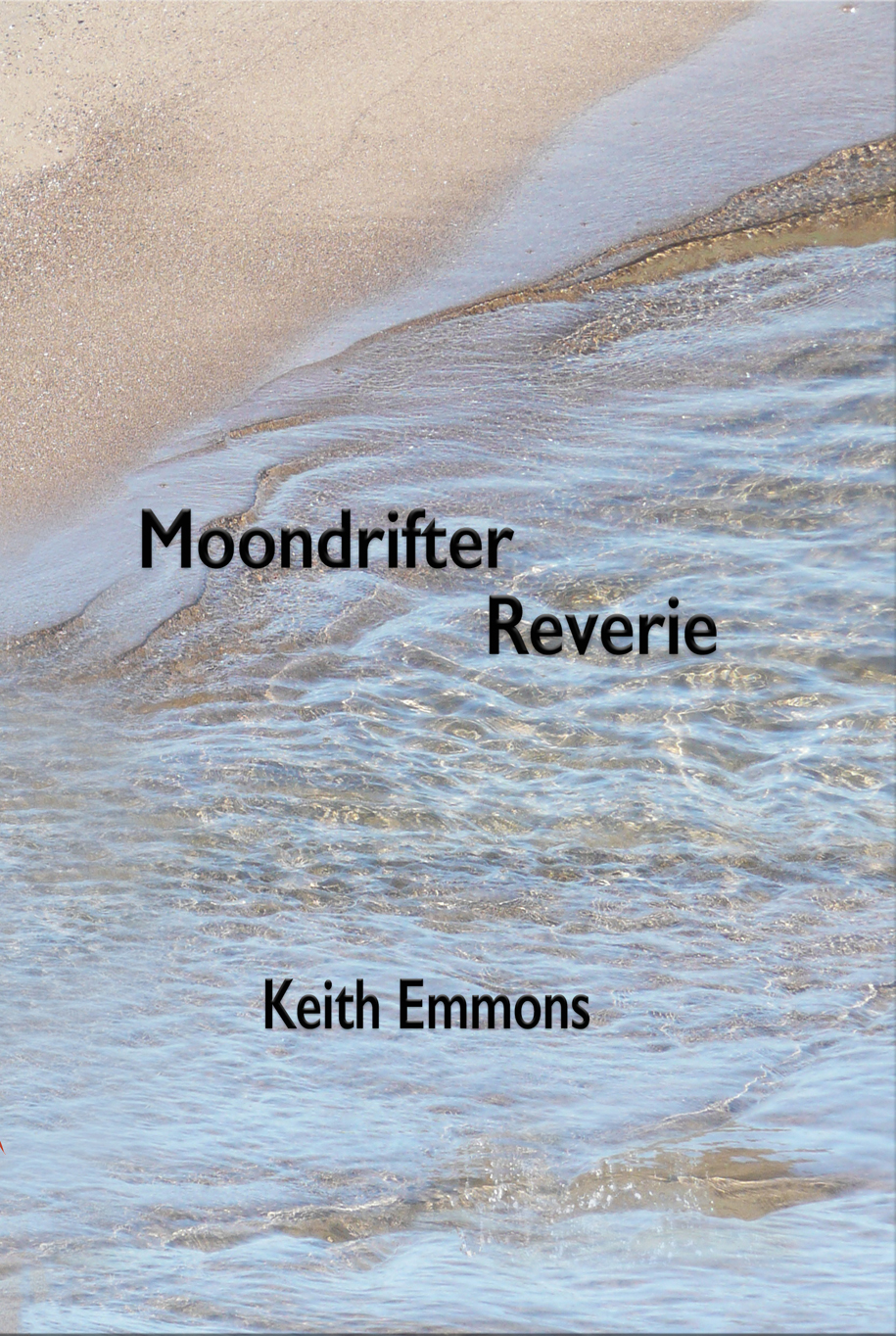 MOONDRIFTER REVERIE:  A POETRY NARRATIVE OF 1970S HOUSEBOAT LIFE