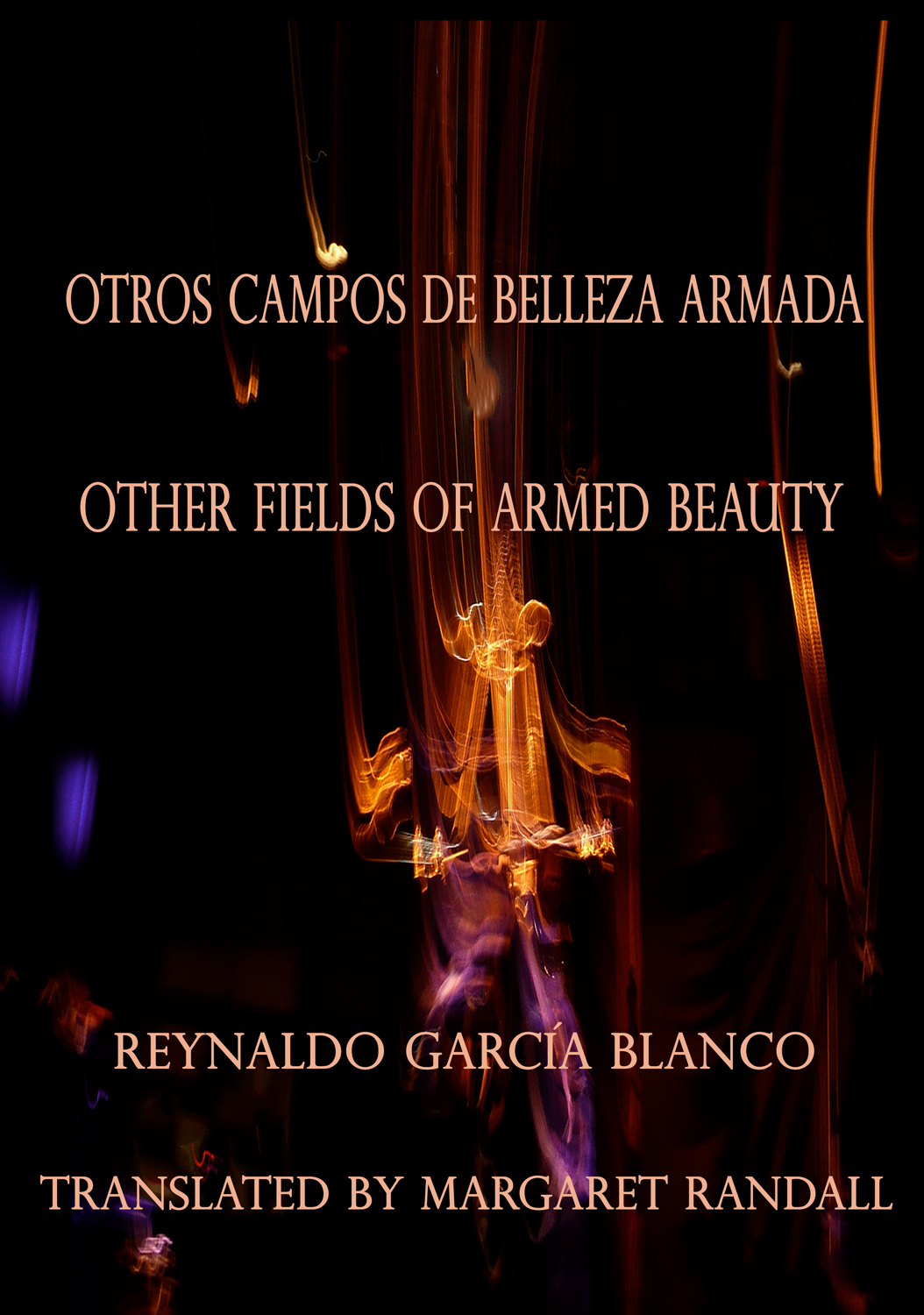 Otros Campos de Belleza Armada / Other Fields of Armed Beauty