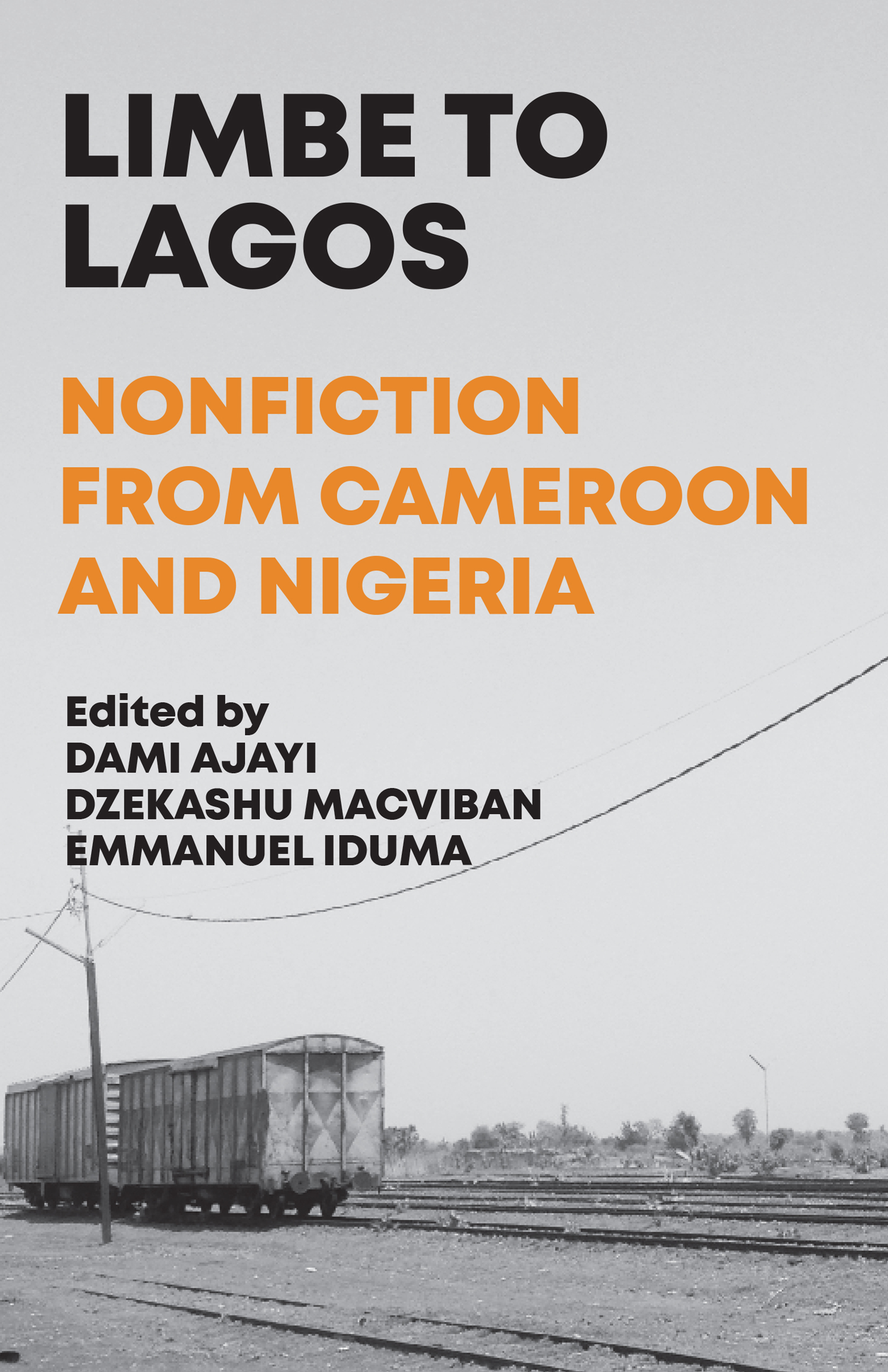 Limbe to Lagos: Nonfiction From Cameroon and Nigeria