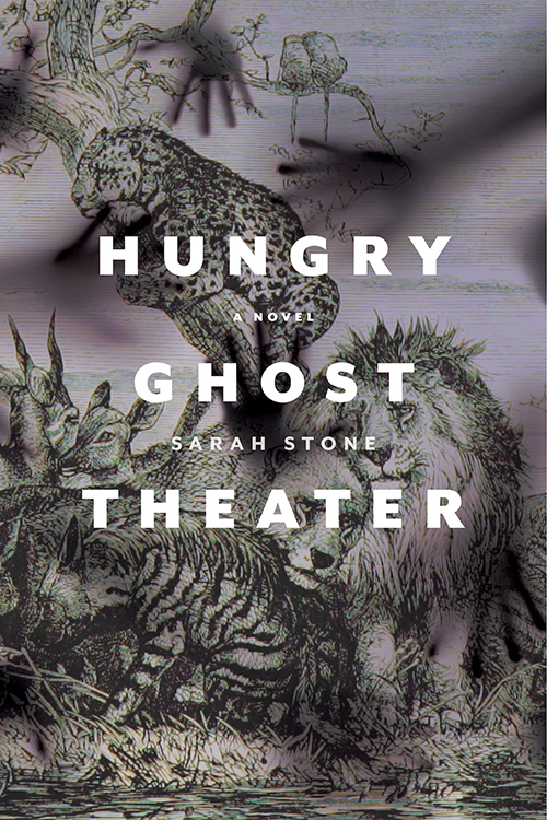Hungry Ghost Theater: A Novel