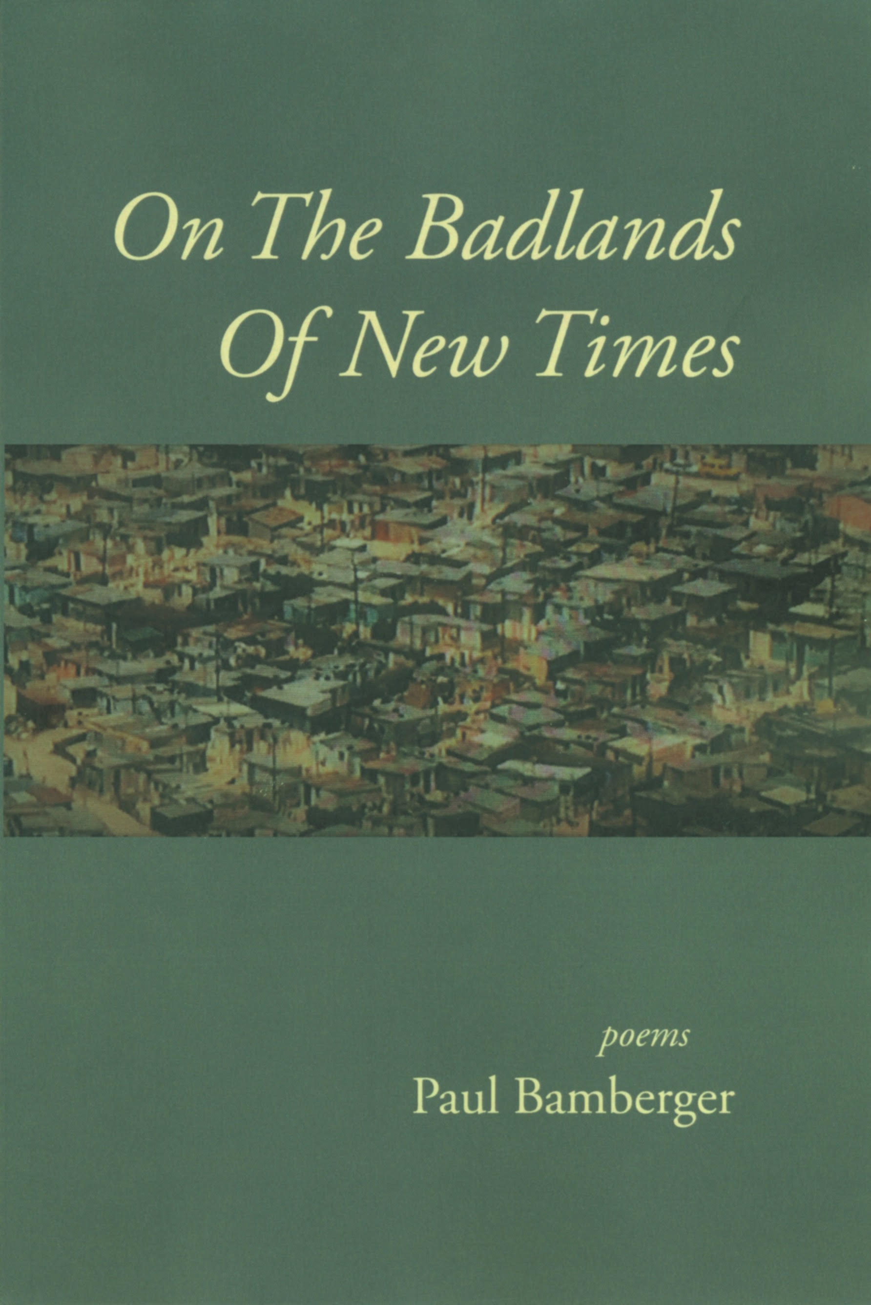 On The Badlands Of New Times