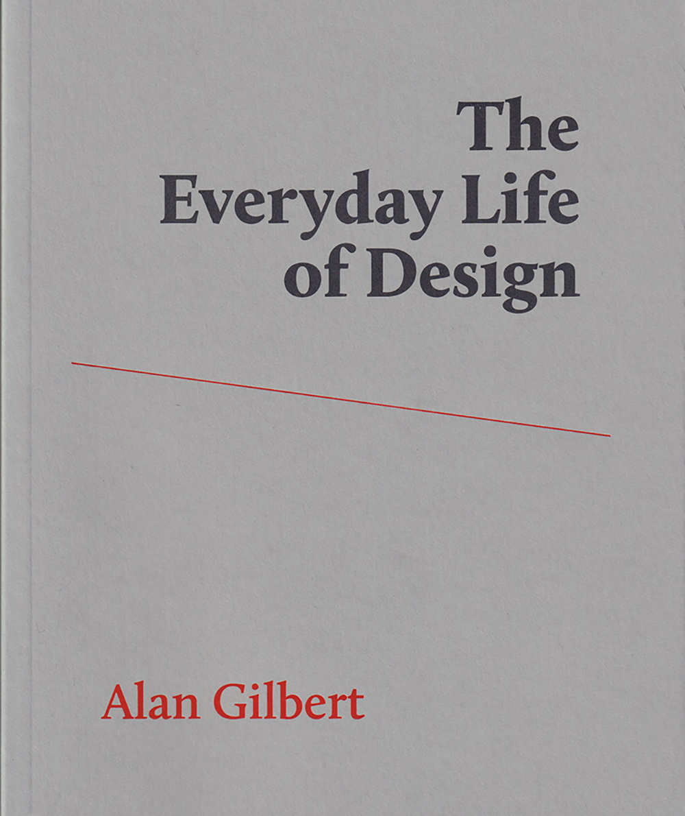 The Everyday Life of Design