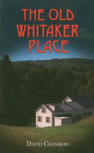 The Old Whitaker Place