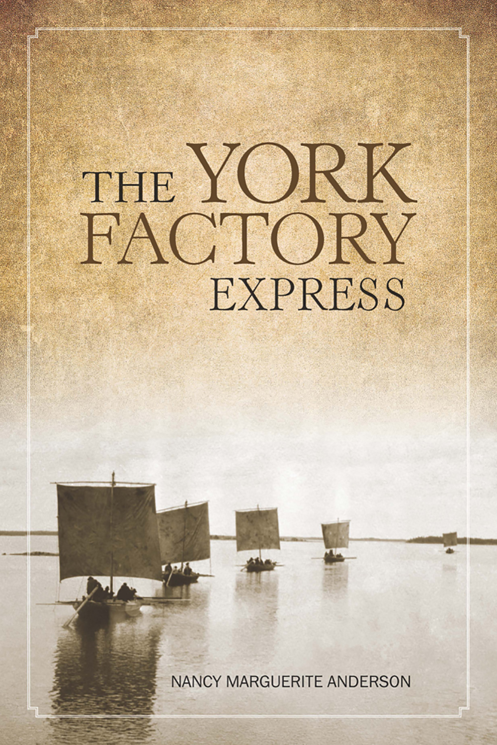 The York Factory Express