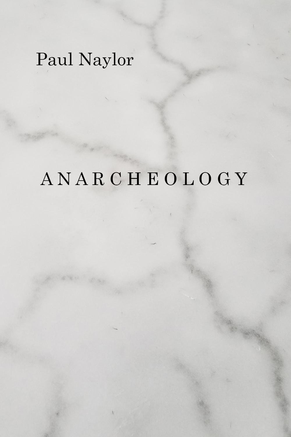 Anarcheology