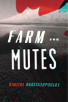 Farm for Mutes