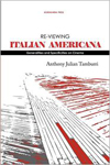 Re-viewing Italian Americana: Generalities and Specificities on Cinema