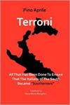 Terroni: All That Has Been Done to Ensure that the Italians of the South Became