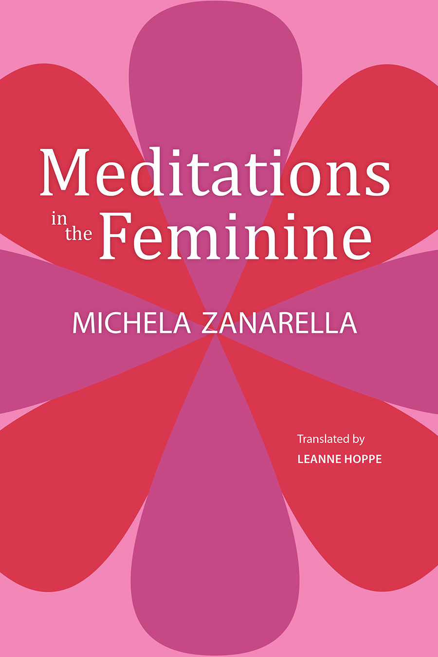 Meditations in the Feminine