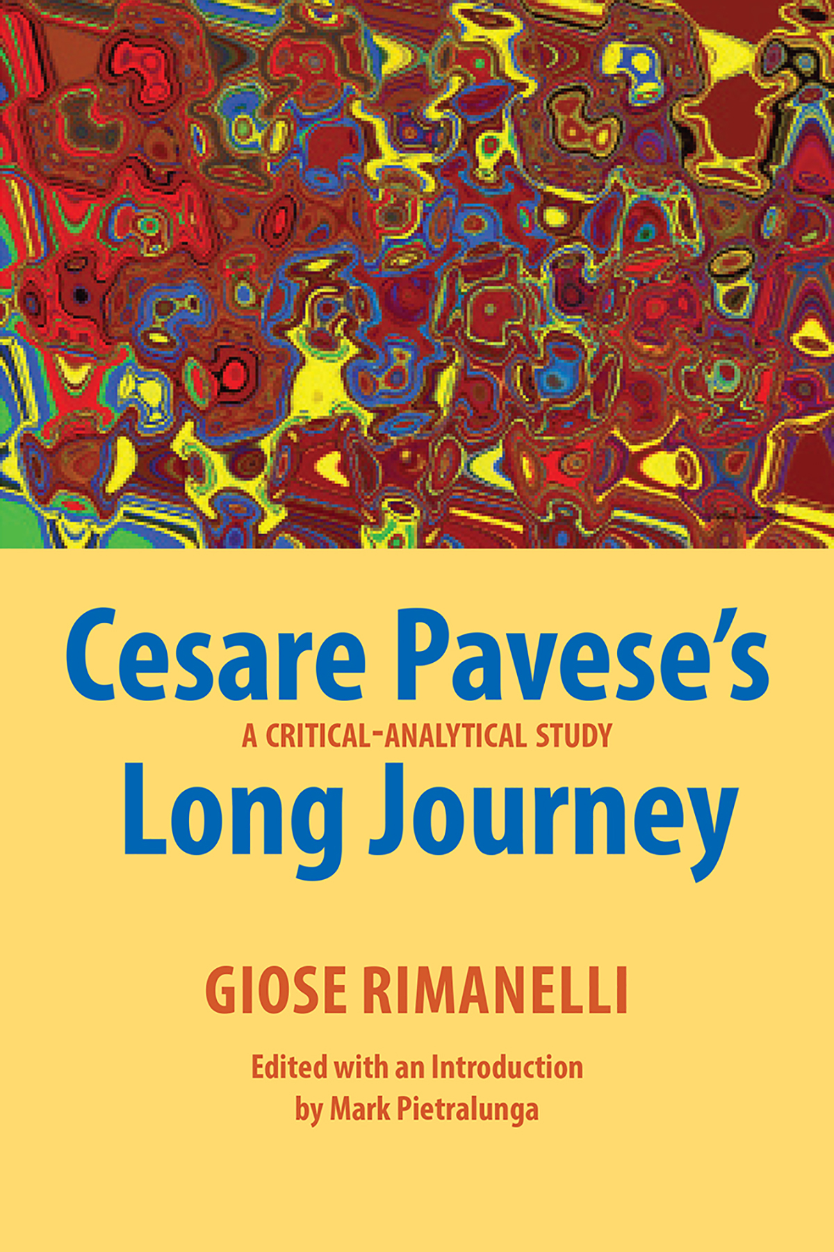 Cesare Pavese's Long Journey: A Critical-Analytical Study