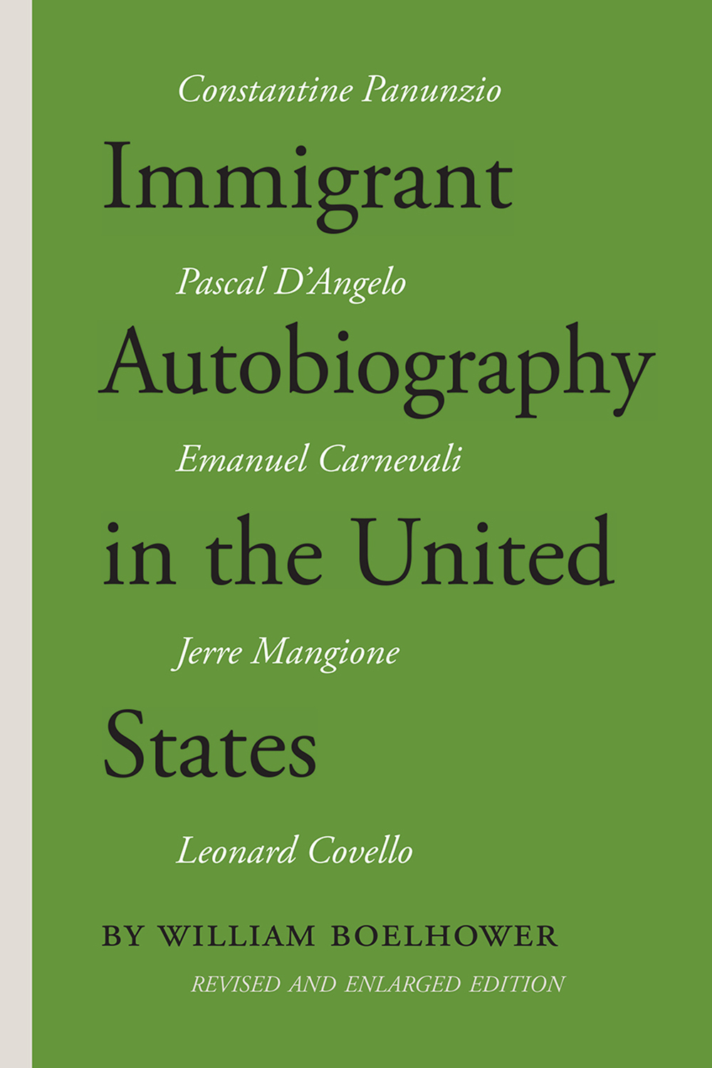 Immigrant Autobiography in the United States: Five Versions of the Italian American Experience