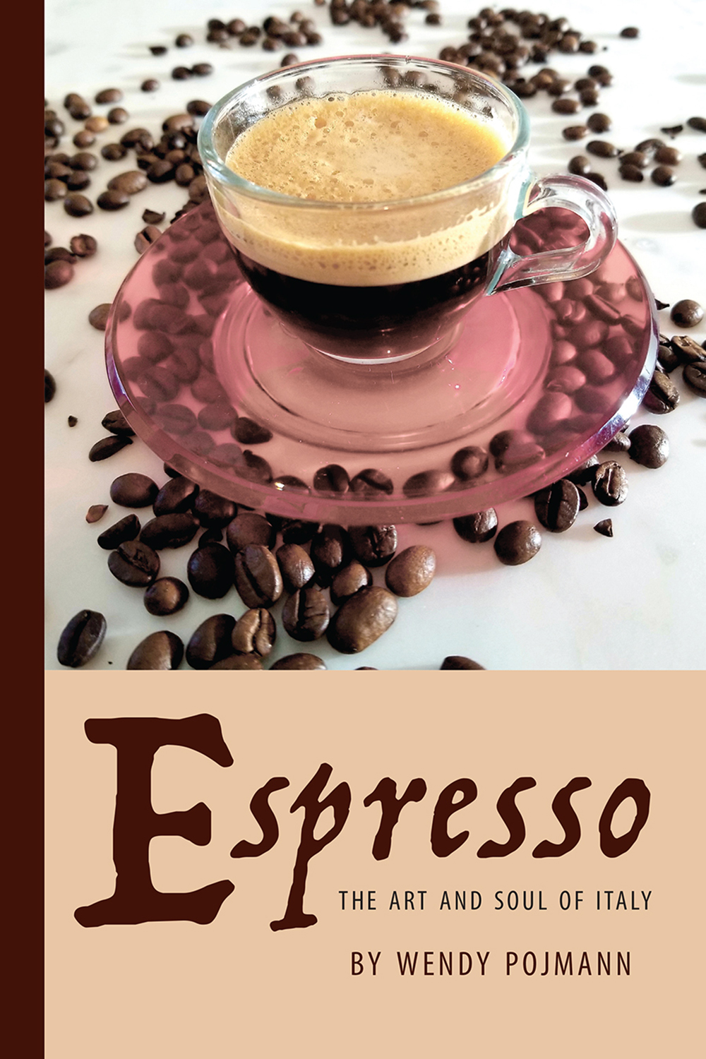 Espresso: The Art and Soul of Italy