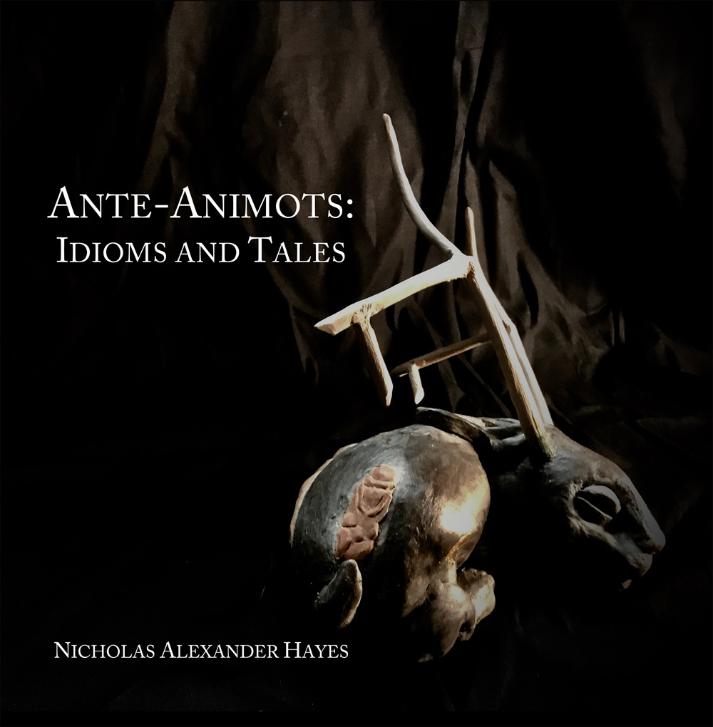 Ante-Animots: Idioms and Tales