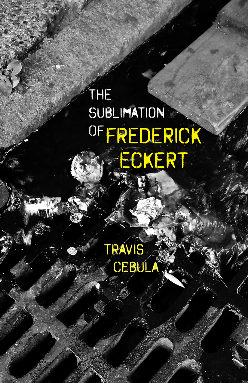 The Sublimation of Frederick Eckert
