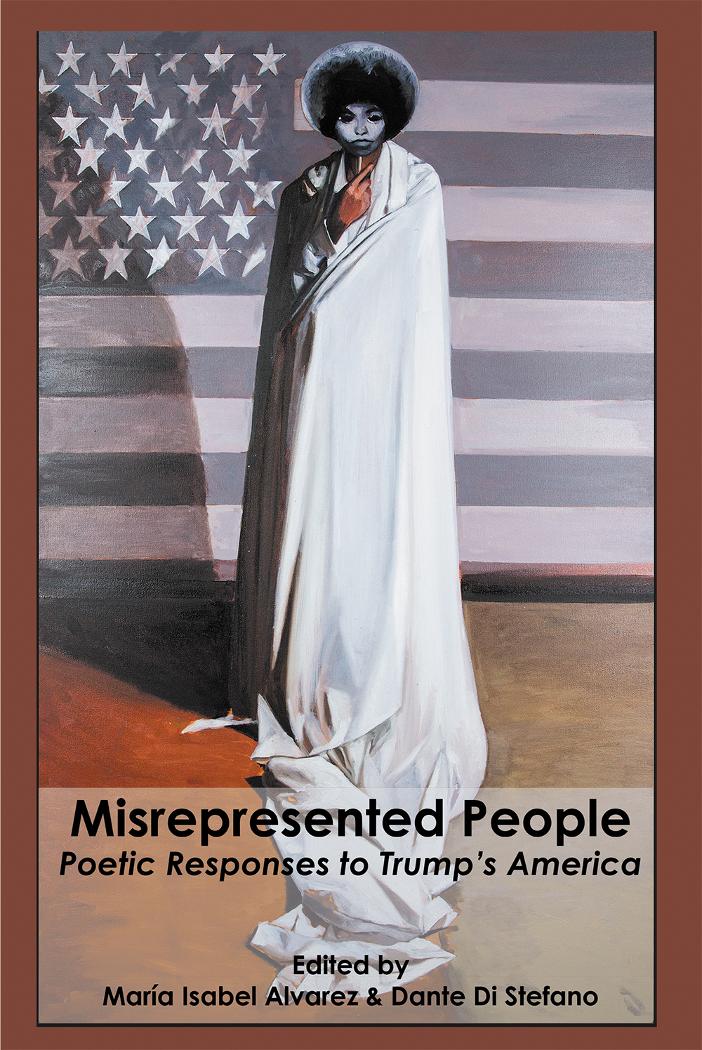 Misrepresented People: Poetic Responses to Trump's America