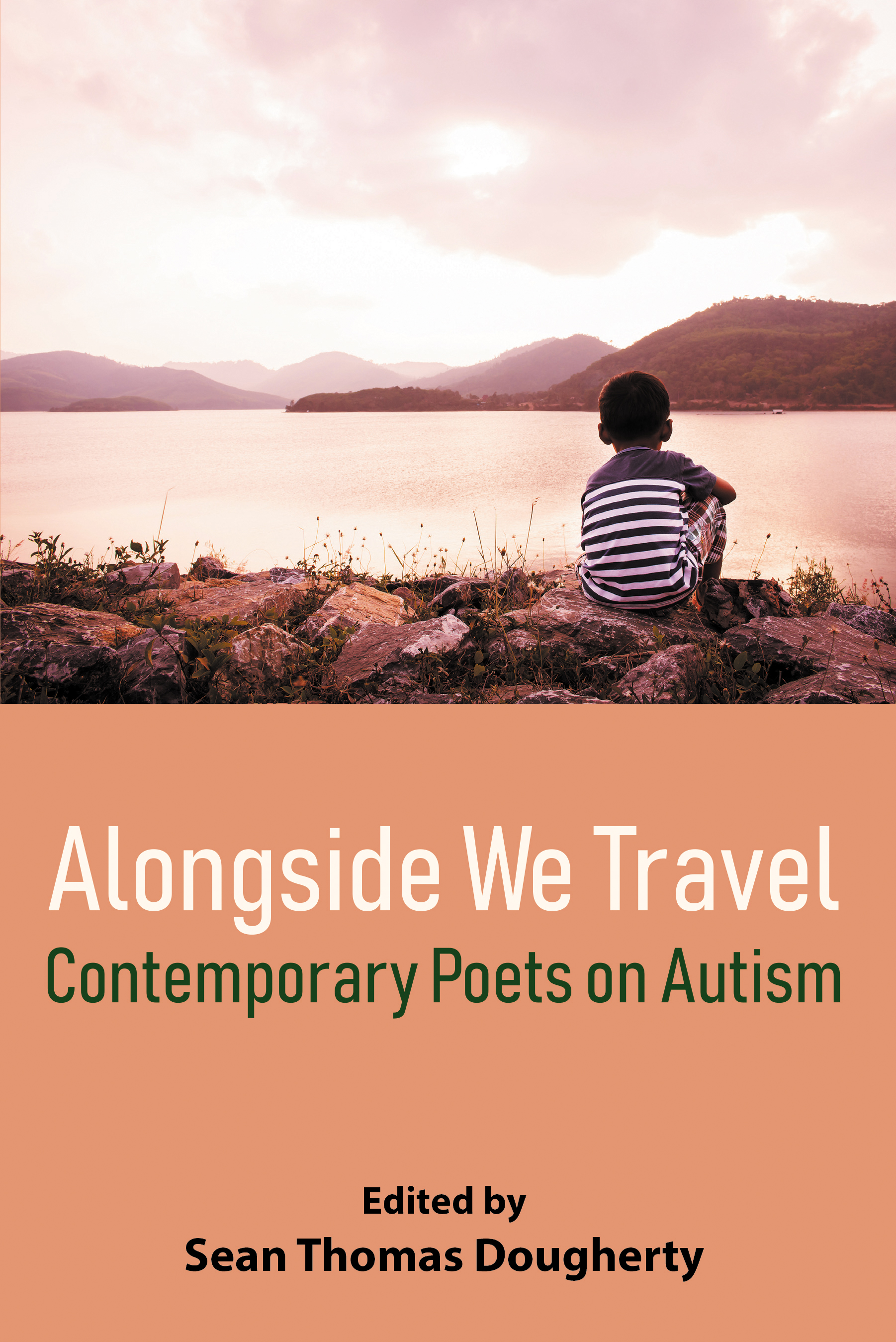 Alongside We Travel: Contemporary Poets on Autism