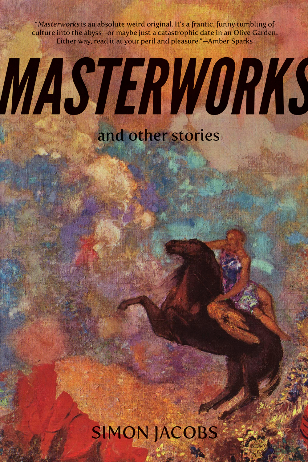 Masterworks and Other Stories